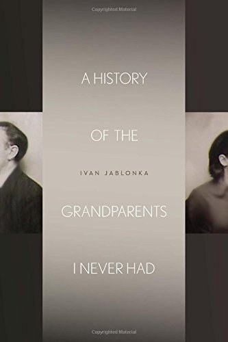A History of the Grandparents I Never Had (Stanford Studies...