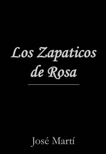 Los Zapaticos de Rosa (Spanish Edition)