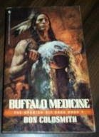 Buffalo Medicine (Spanish Bit Saga Book 4)