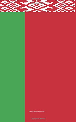 Download Flag of Belarus Notebook: College Ruled Writer's Notebook for School, the Office, or Home! (5 x 8 inches, 78 pages) pdf