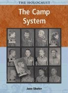 Read Online The Camp System (Holocaust (Chicago, Ill.).) PDF Text fb2 ebook