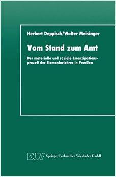 Vom Stand zum Amt: Der Materielle und Soziale Emanzipationsprozeß der Elementarlehrer in Preußen (DUV Sozialwissenschaft) (German Edition)