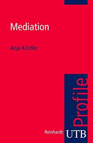 Mediation (utb Profile, Band 3369)