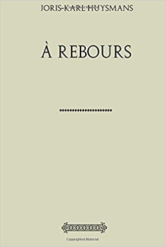 À Rebours (French Edition) by Joris Karl Huysmans