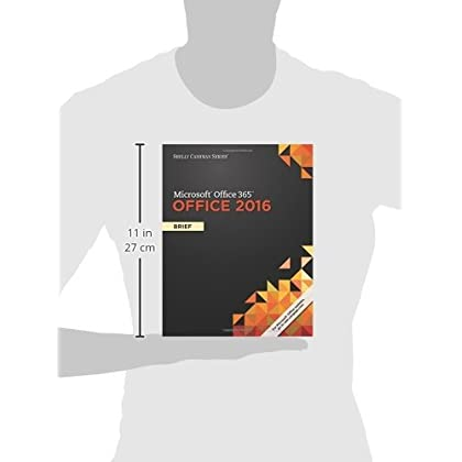 Shelly Cashman Series Microsoft Office 365 2016 Brief
