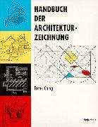 Handbuch der Architekturzeichnungen