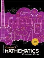 Prentice Hall Mathematics Course 3 Common Core, 2013 Edtion, ISBN 1256737224 9781256737223 (1905-07-20)