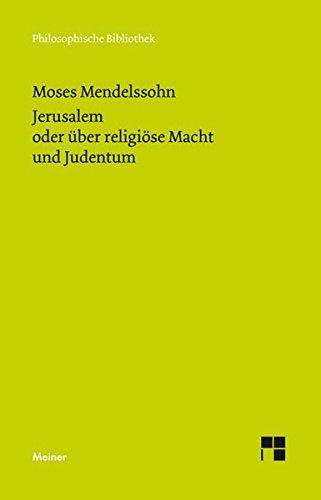 Jerusalem oder über religiöse Macht und Judentum (Philosophische Bibliothek) Taschenbuch – 1. Oktober 2010 Michael Albrecht Moses Mendelssohn Meiner F