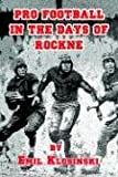 Pro Football in the Days of Rockne, Emil Klosiinkski, 1886571147