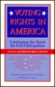 Voting Rights in America: Continuing the Quest for Full Participation