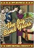 The Big Band Years: A Sentimental Journey