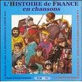 Histoire De France En Chansons:Vercingetorix,Jeanne D'Arc,Rennaissance,Louis Xiv [Import USA]