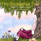 img - for The Enchanted Tree: An Original American Tale book / textbook / text book