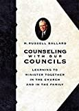 img - for Counseling With Our Councils book / textbook / text book
