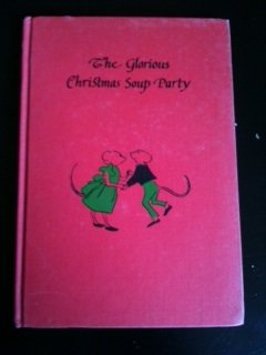 (The glorious Christmas soup party,)