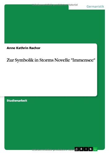 Zur Symbolik in Storms Novelle Immensee
