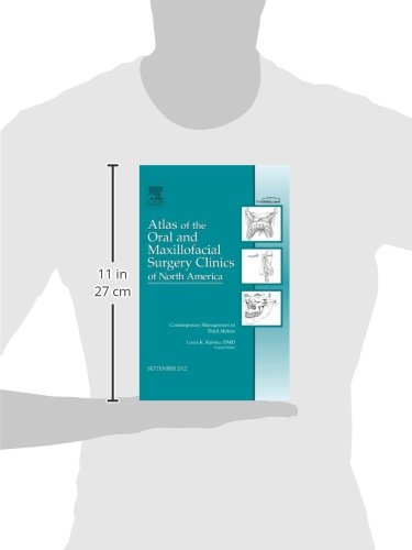 Atlas of the Oral and Maxillofacial Surgery Clinics of North America: Contemporary Management of Third Molars