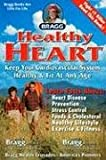 Healthy Heart, Paul C. Bragg and Patricia Bragg, 0877900973