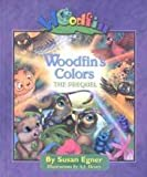 Woodfin's Colors, Susan Egner, 0971171122