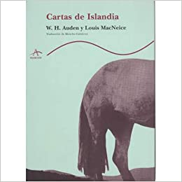 Cartas de Islandia (Spanish Edition): Louis MacNeice, Menchu ...
