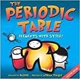 The Periodic Table: Elements with Style! by Simon Basher