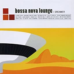 Bossa Nova Lounge-Dreamer