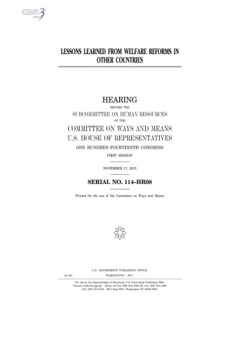Download Lessons learned from welfare reforms in other countries : hearing before the Subcommittee on Human Resources of the Committee on Ways and Means, U.S. ... Congress, first session, November 17, 2015. pdf epub