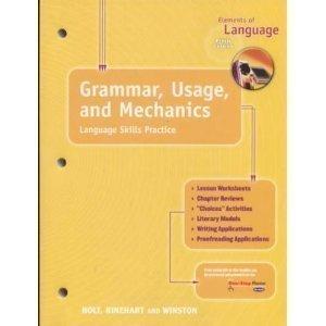 Holt Elements of Language, 5th Course: Grammar, Usage and Mechanics- Language Skills Practice, Grade 11