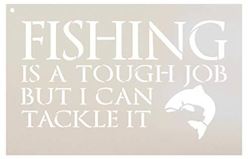 Fishing - Tough Job - Word Art Stencil - 8