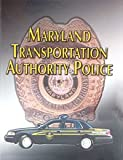 img - for Maryland Transportation Authority Police book / textbook / text book