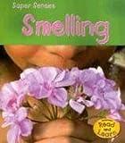 Smelling, Mary Mackill, 1403473846