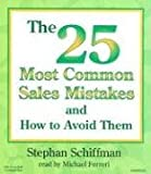 img - for The 25 Most Common Sales Mistakes: And How to Avoid Them book / textbook / text book