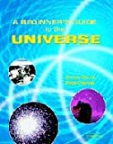 A Beginner's Guide to the Universe, Andrew Conway and Rosie Coleman, 0521806933