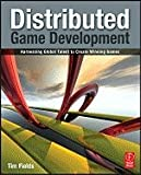 Distributed Game Development Harnessing Global Talent to Create Winning Games [PB,2010]