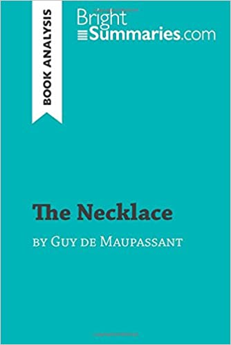 General Paper Essay The Necklace By Guy De Maupassant Book Analysis Detailed Summary  Analysis And Reading Guide Politics And The English Language Essay also College Essay Paper Format Amazoncom The Necklace By Guy De Maupassant Book Analysis  Essay Sample For High School
