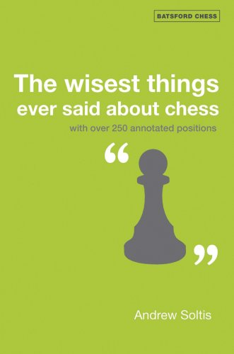 Download The Wisest Things Ever Said About Chess Batsford Chess