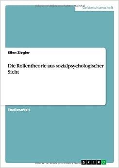 Book Die Rollentheorie aus sozialpsychologischer Sicht