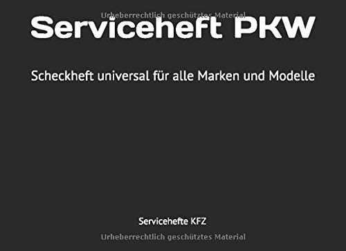 Serviceheft Pkw Scheckheft Universal Für Alle Marken Und Modelle Kfz Servicehefte Für Bücher