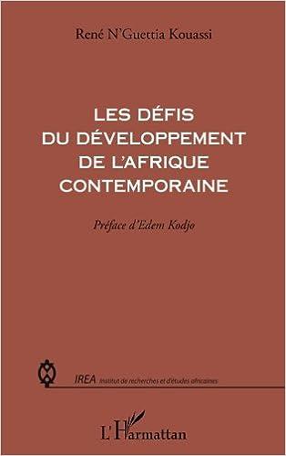En ligne téléchargement gratuit Les défis du développement de l'Afrique contemporaine epub pdf