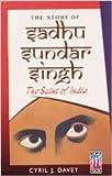 Story Of Sadhu Sundar Singh