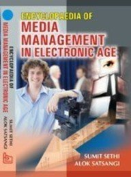 Encyclopaedia of Media Management in Electronic Age ebook