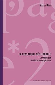 La novlangue néolibérale par Alain Bihr