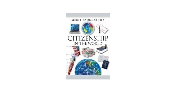 Bsa Citizen In The World Meritbadge Book Bsa 0730176358727 Amazon