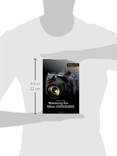Mastering the Nikon D300/D300S: Amazon.co.uk: Darrell Young: Books