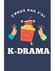 J'peux pas j'ai K-DRAMA: Cahier de suivi de vos K-Dramas et autres séries asiatiques à remplir   100 fiches à compléter pour les fans de Dramas, les dramavores   Format A5