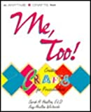 Me, Too! Creative Crafts for Preschoolers, Sarah H. Healton, Kay Healton Whiteside, 0830640428