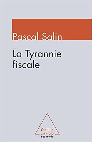 Ebooks - audio - téléchargement gratuit La Tyrannie fiscale en français PDF PDB