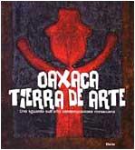 Download Oaxaca Tierra De Arte: A Glimpse of Contemporary Mexican Art (Multilingual Edition) PDF