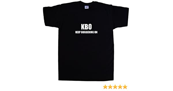 KBO Keep Buggering On Funny Black Sweatshirt