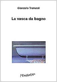 La vasca da bagno (Italian Edition)